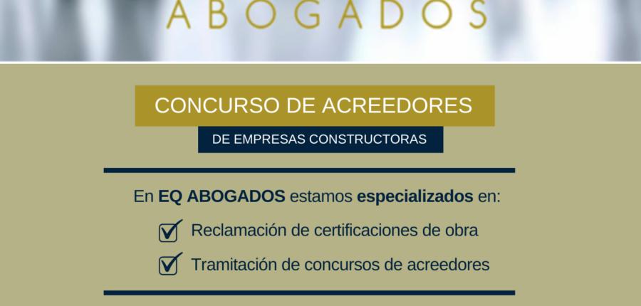 EMPRESAS CONSTRUCTORAS EN CONCURSO DE ACREEDORES